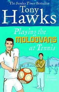 Playing-The-Moldovans-At-Tennis-by-Tony-Hawks-Paperback-Book-9780091920357