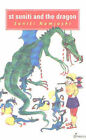 St Suniti and the Dragon: And Other Fables by Suniti Namjoshi (Paperback, 2003)