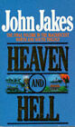 Heaven and Hell by John Jakes (Paperback, 1988)