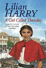 A Girl Called Thursday by Lilian Harry (Paperback, 2002)