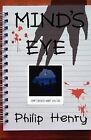 Mind's Eye by Philip Henry (Paperback, 2009)
