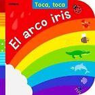El Arco Iris by Fiona Land (Board book, 2014)