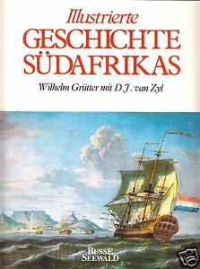 Gruetter-W-van-Zyl-D-J-Illustrierte-Geschichte-Suedafrikas-1990
