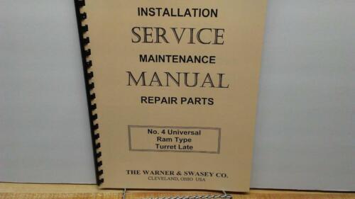 Warner /& Swasey No 4 Ram Type Turret Lathe Service Manual