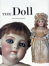 Antique Dolls German French American - Types Makers Etc. / Scarce Softback Book