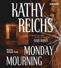 Monday Mourning 9780743536424 by Kathy Reichs Audio Book
