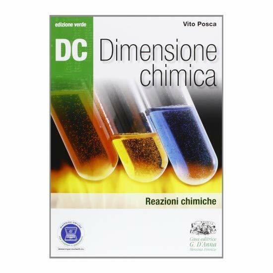 9788881049370 Dc. Dimensione chimica. Ediz. verde. Con espansion...cientifico: 2