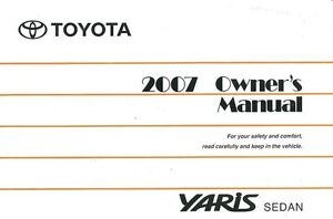 2007 toyota yaris sedan owners manual user guide reference operator rh ebay com toyota yaris owners manual 2007 toyota yaris owners manual 2007
