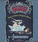 How to Train Your Dragon: How to Ride a Dragon's Storm by Cressida Cowell (CD-Audio, 2013)