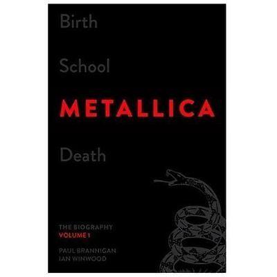 NEW - Birth School Metallica Death, Volume 1: The Biography