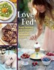 Love Fed: Purely Decadent, Simply Raw, Plant-Based Desserts by Christina Ross (Paperback, 2015)