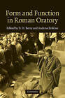 Form and Function in Roman Oratory by Cambridge University Press (Hardback, 2010)