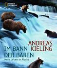 Im Bann der Bären von Andreas Kieling (2015, Gebundene Ausgabe)