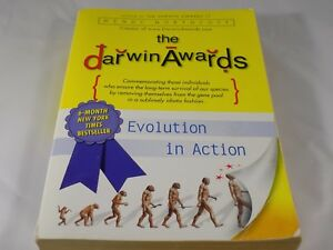 The-Darwin-Awards-Evolution-in-Action-by-Wendy-Northcutt-2002-Paperback
