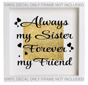 Sisters by blood Best Friends by choice vinyl sticker for IKEA RIBBA FRAME