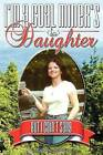 I'm a Coal Miner's Daughter...But I Cain't Sang by Nadine Justice (Paperback / softback, 2013)