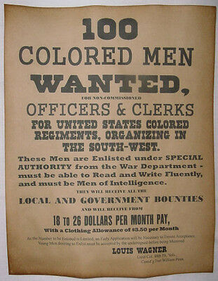Civil War Recruiting Poster, 100 Colored Men Wanted, Union