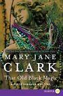 That Old Black Magic by Mary Jane Clark (Paperback / softback, 2014)