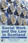 Social Work and the Law in Scotland by Jean Gordon, Roger Davis (Paperback, 2010)