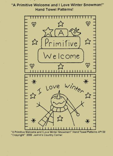 "Primitive Stitchery Pattern,/""A Primitive Welcome /& I love winter!/"" Towel Pattern"