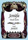 Leos Janacek: Jenufa - Vocal Score by Opera and Choral Scores, Leos Janacek (Paperback, 2003)