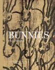 Bunnies by Hunt Slonem (2014, Hardcover)