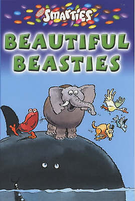 """VERY GOOD"" Smarties Beautiful Beasties (Nick Revill), Ashley, Mike, Book"
