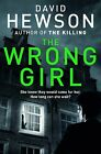 The Wrong Girl by David Hewson (Paperback, 2015)