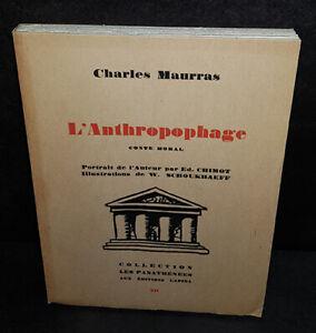 L'anthropophage Conte moral Par Charles Maurras