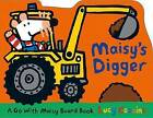 Maisy's Digger: A Go with Maisy Board Book by Lucy Cousins (Board book, 2015)