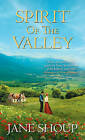 Spirit of the Valley by Jane Shoup (Paperback, 2015)