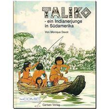 Taliko ein Indianerjunge in Südamerika François Davot HISTORY BILDGESCHICHTEN
