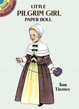 Little Pilgrim Girl Paper Doll by Tom Tierney (1994, Paperback)