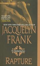 Rapture - The Shadowdwellers Bk. 2 by Jacquelyn Frank (2009, Paperback)