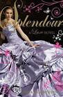 Splendour: A Luxe Novel by Anna Godbersen (Paperback, 2010)