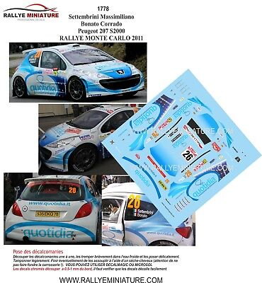 Decals 1//43 ref 1768 peugeot 207 s2000 gamba rallye monte carlo 2014 wrc rally