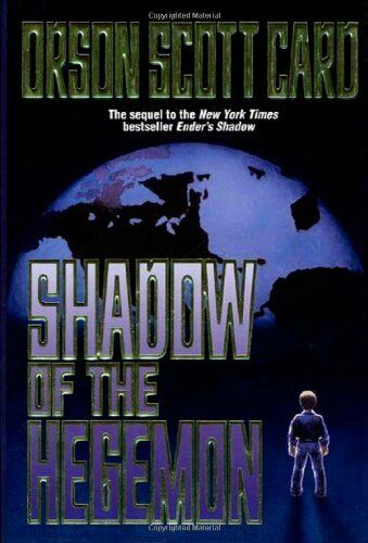 The Shadow Shadow Of The Hegemon 2 By Orson Scott Card 2001