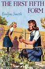 The First Fifth Form by Evelyn Smith (Paperback, 2013)