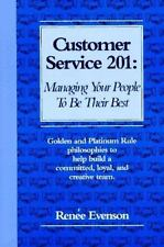 Customer Service 201: Managing Your People to Be Their Best