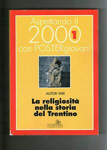 La-religiosita-nella-storia-del-Trentino-Concilio-Trento-Postergiovani-Vigilio