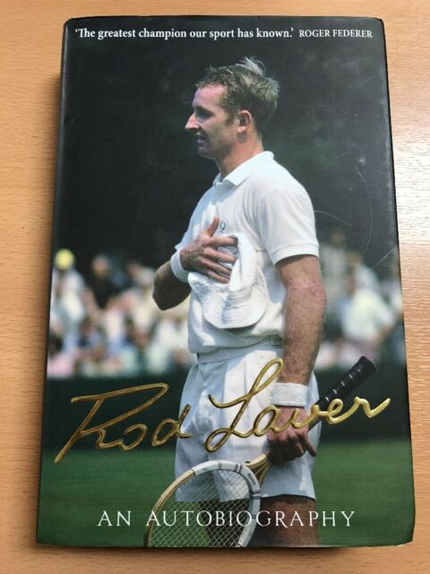 Rod Laver: An Autobiography by Rod Laver  Signed First edition