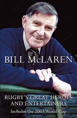 1 of 1 - Rugby's Great Heroes and Entertainers, Mclaren, Bill, New Book