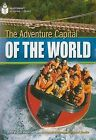 The Adventure Capital of the World by Cengage Learning, Inc (Paperback / softback, 2008)