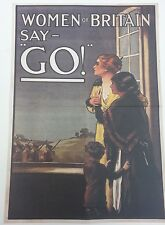 World War I Double Sided Poster Women of Britain Say Go! / God save the King