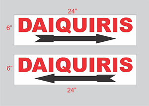 Daiquiris with Arrow Sign 6x24 Buy 1 Get 1 Free 2 Sided Plastic