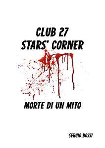 CLUB-J27-STAR-S-CORNER-Morte-di-un-Mito-di-Sergio-Bossi-2020-Youcanprin