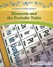 NEW - Elements and the Periodic Table (Library of Physical Science)