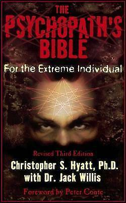 1 of 1 - Psychopath's Bible: For the Extreme Individual by Christopher S. Hyatt, Jack...