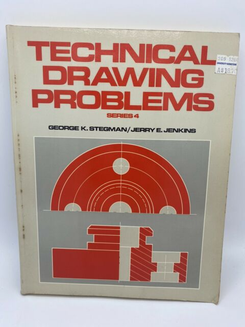 Technical Drawing Problems Series 4 by George K. Stegman / Jerry E. Jenkins