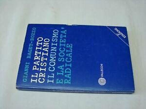 Bozzo-Il-partito-cristiano-il-comunismo-e-la-societa-radicale-1976-Vallecchi